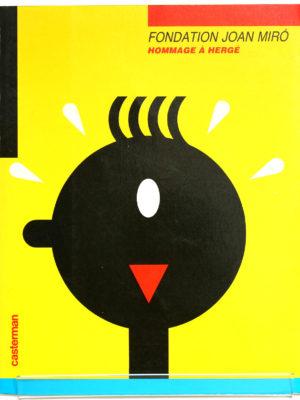 Hommage à Hergé. Fondation Joan Miro. Livre d'occasion