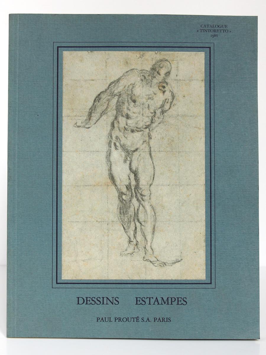 """Catalogue """"Tintoretto"""". Dessins Estampes. Paul Prouté 1986."""