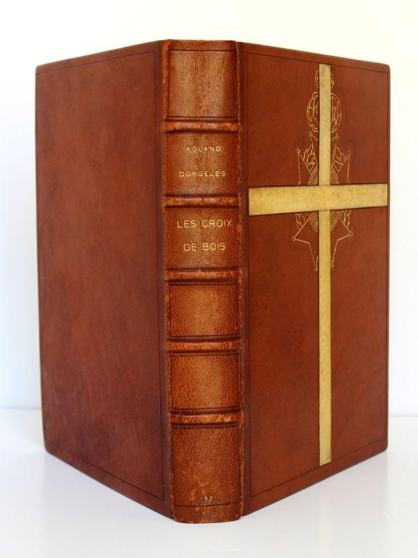 Dorgelès. Les Croix de Bois. Dessins et pointes sèches de Dunoyer de Ségonzac. Éditions de la Banderole 1921. Dos et plats.