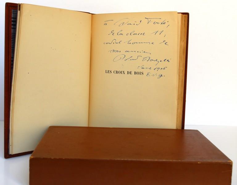 Dorgelès. Les Croix de Bois. Dessins et pointes sèches de Dunoyer de Ségonzac. Éditions de la Banderole 1921. Envoi.
