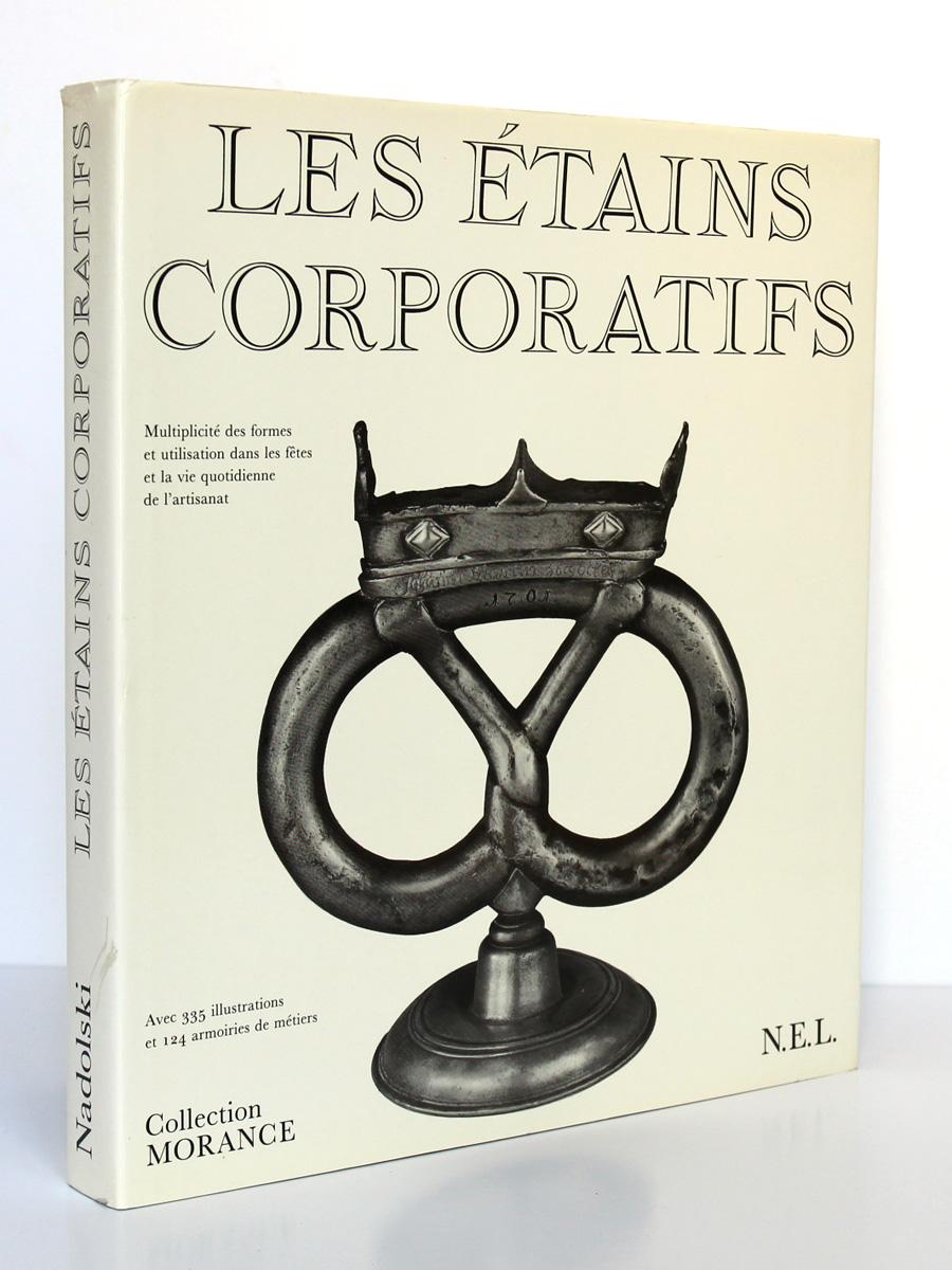 Les étains corporatifs. Nadolski. Nouvelles Éditions Latines 1989. Jaquette.