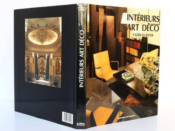Intérieurs Art Déco. Patricia Bayer. Les éditions de l'amateur 1990. Couverture et dos.