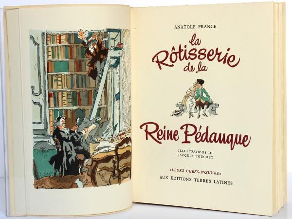 La rôtisserie de la Reine Pédauque. Aux Éditions Terres Latines 1952. Illustrations Jacques Touchet. Frontispice et page titre.