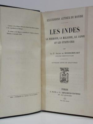 Les Indes, la Birmanie, la Malaisie, le Japon... Comte Julien de Rochechouart. Plon. 1879. Page titre.