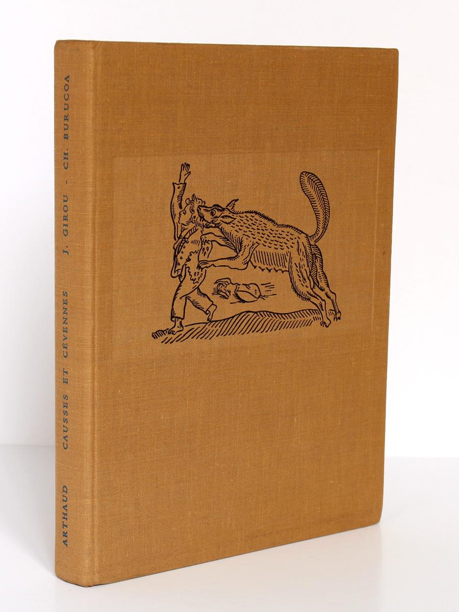 Causses et Cévennes, Gorges du Tarn. Jean GIROU, Christiane BURUCOA. Arthaud, 1957. Reliure.