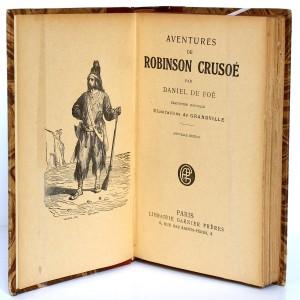 Robinson Crusoé, Daniel Defoe. Illustrations Grandville. Librairie Garnier Frères sans date. Frontispice et page titre.