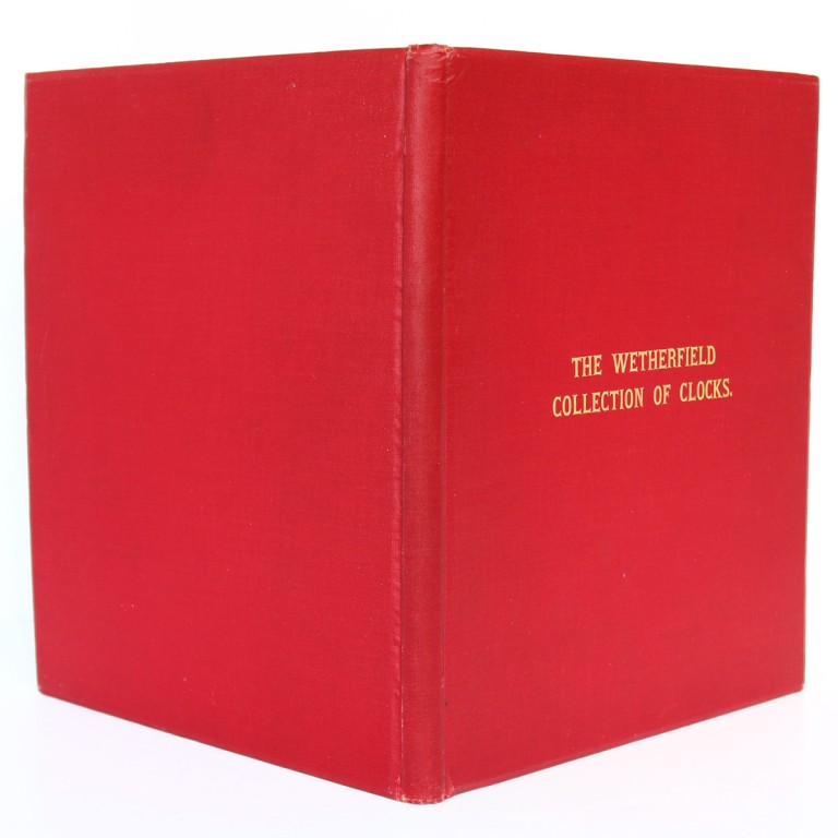 The Wetherfield Collection of 222 Clocks sold by W. E. Hurcomb on 1st May 1928. Deuxième édition, Hurcomb, 1929. Reliure : dos et plats.