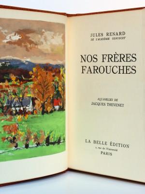 Nos frères farouches, Jules Renard. La Belle Édition, sans date. Frontispice et page titre.