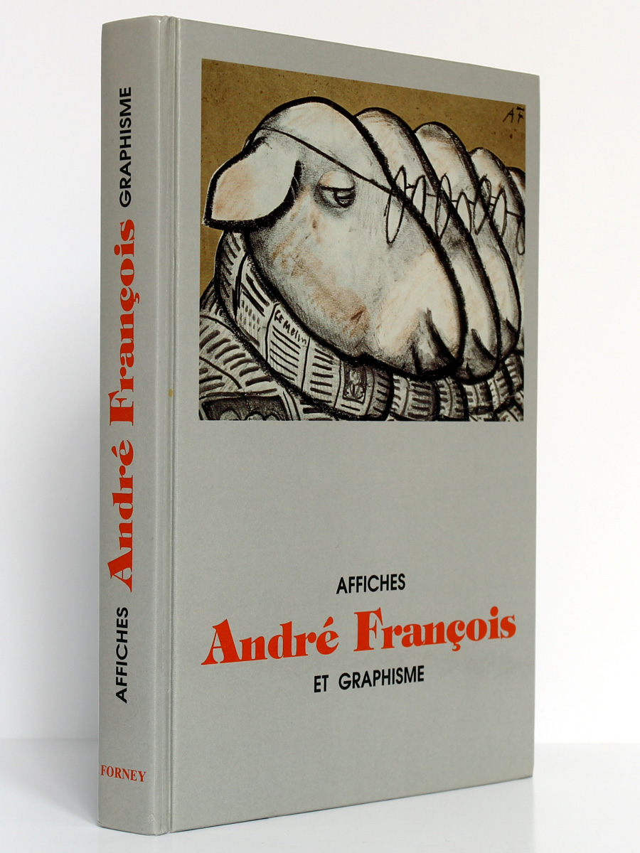André François Affiches et Graphisme, Raymond BACHOLLET et Anne-Claude LELIEUR. Bibliothèque Forney 2003. Couverture.