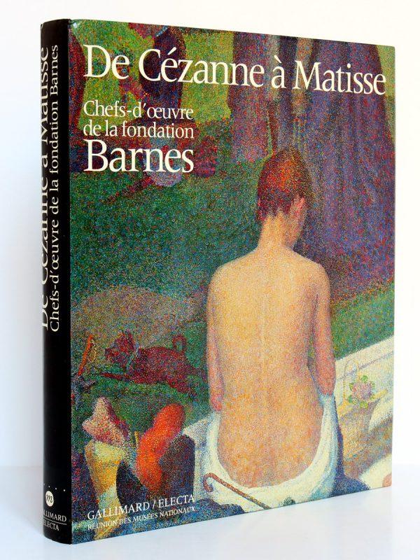 De Cézanne à Matisse Chefs-d'œuvre de la fondation Barnes. Gallimard et RMN 1993. Couverture.
