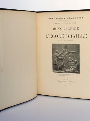 Monographie de l'École Braille à St-Mandé (Seine). Larousse 1899. Page Titre.