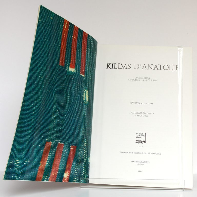 Kilims d'Anatolie, Cathryn C. Cootner. Institut du Monde Arabe 1991. Frontispice et page titre.