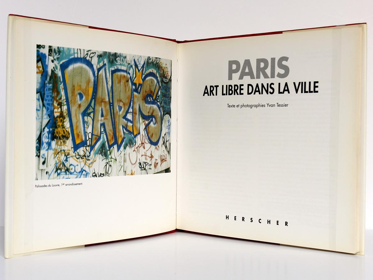 Paris Art libre dans la ville, Yvan TESSIER. Herscher, 1991. Frontispice et page titre.