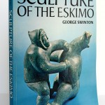Sculpture of the Eskimo, George Swinton. McClelland and Stewart, 1987. Couverture.