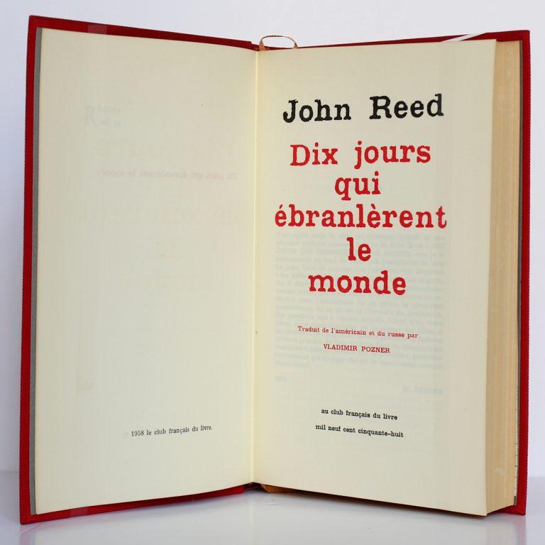 Dix jours qui ébranlèrent le monde. John REED. Le Club français du Livre 1958. Page titre.