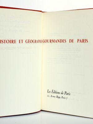 Histoire et géographie gourmandes de Paris. René Héron de Villefosse. Éditions de Paris 1956. Pages titre.