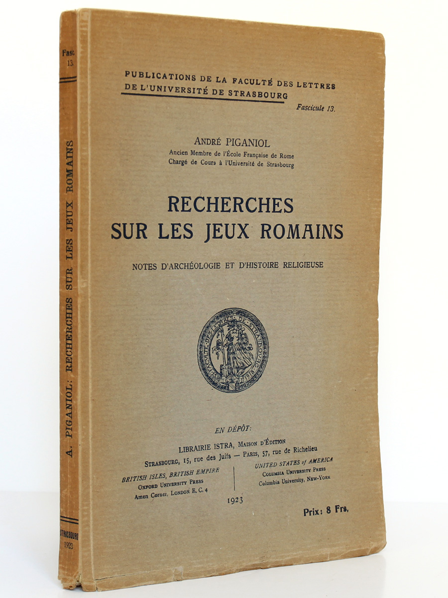 Recherches sur les jeux romains André Piganiol. Librairie Istra 1923. Couverture.