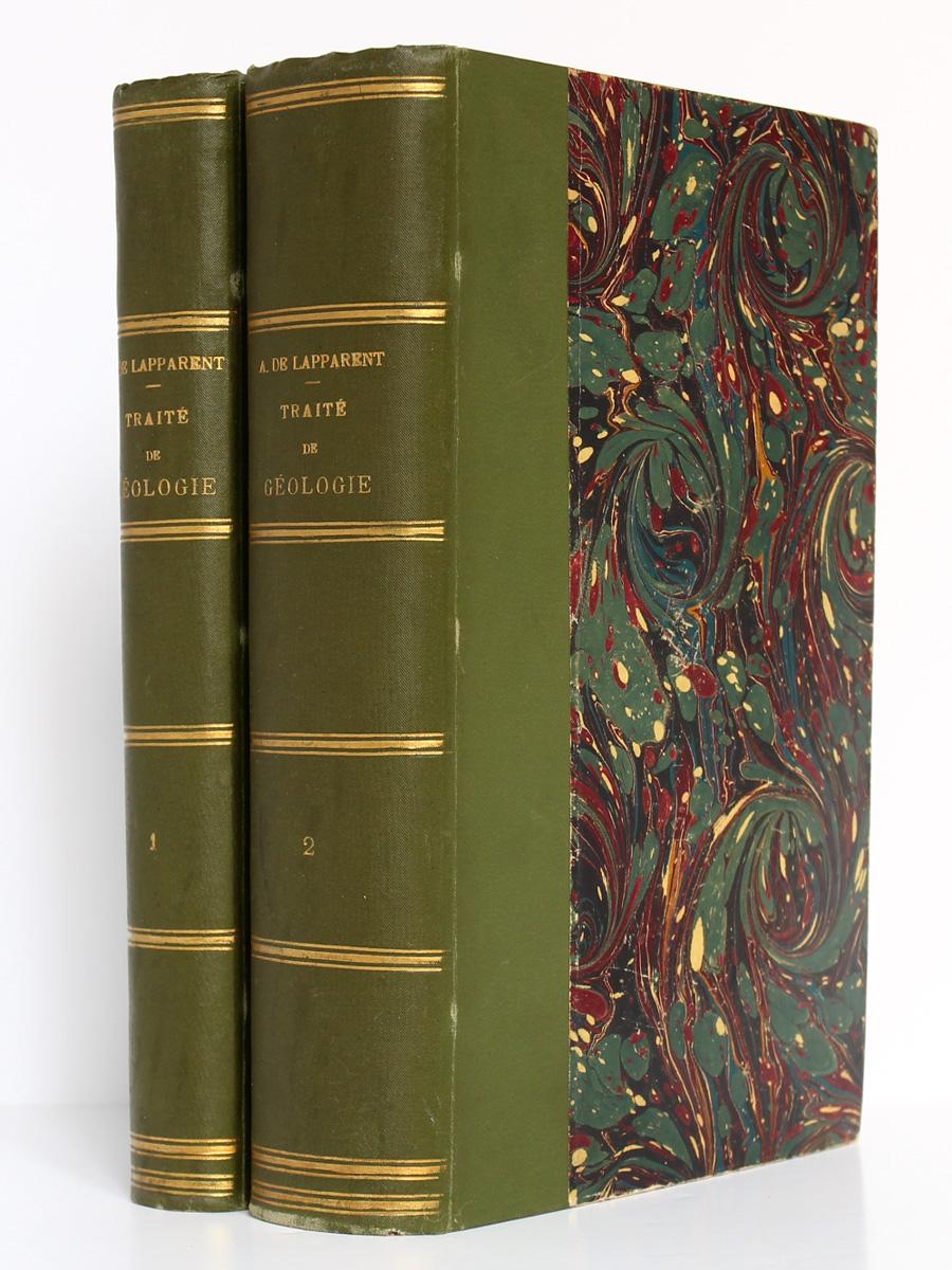 Traité de géologie, A. de Lapparent. 3e édition. Librairie F. Savy, 1893. Reliures.