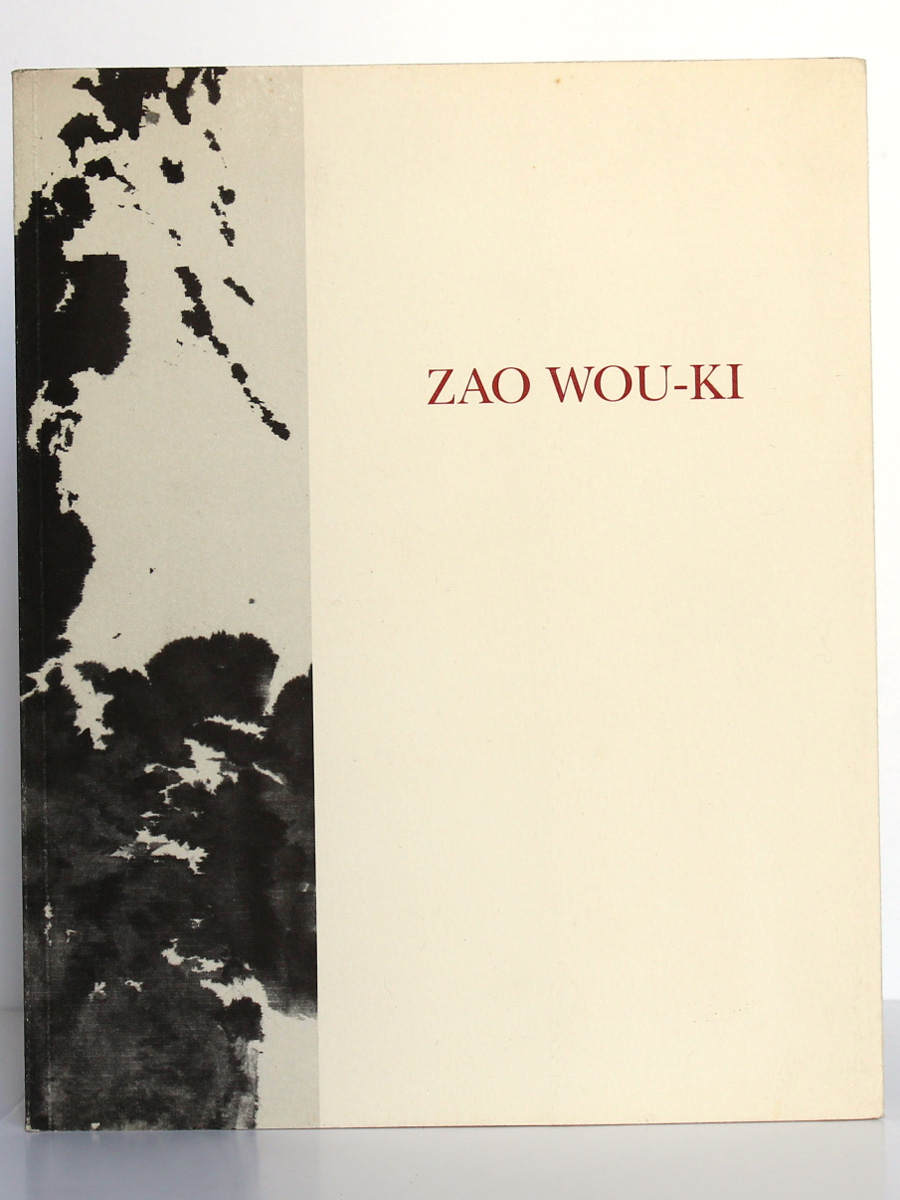 Zao Wou-ki Catalogue. Préface par Jacques CHESSEX. Galerie Jan Krugier 1990. Couverture.