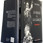 La rage et la grâce Les Flamencos, René Robert. Éditions Alternatives, 2001. Couverture : plats et dos.