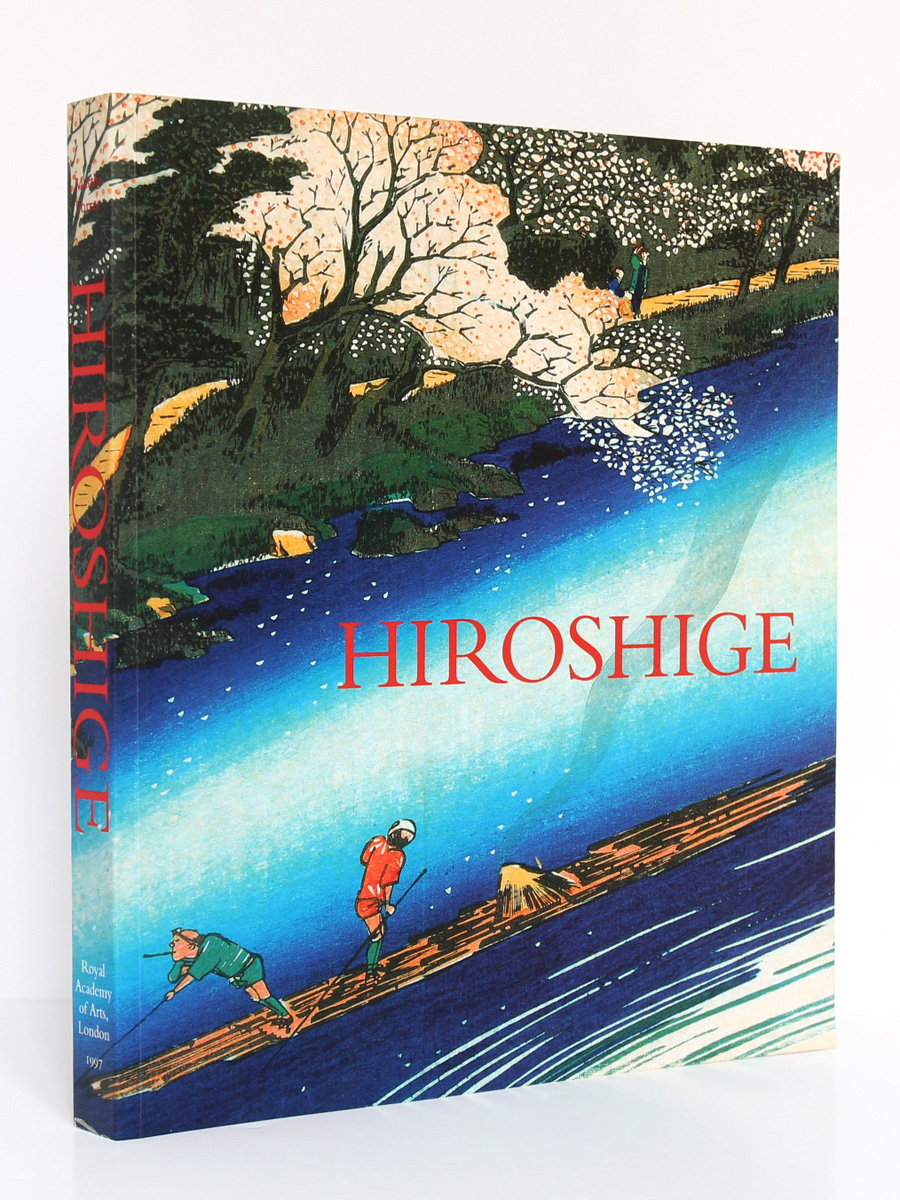 Hiroshige Prints and Drawings, Matthi Forrer. Royal Academy of Arts, 1997. Couverture.
