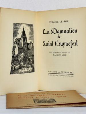 La Damnation de saint Guynefort, Eugène LE ROY, bois gravés de Maurice ALBE. Éditions Sedrowski, 1935. Frontispice et page titre.