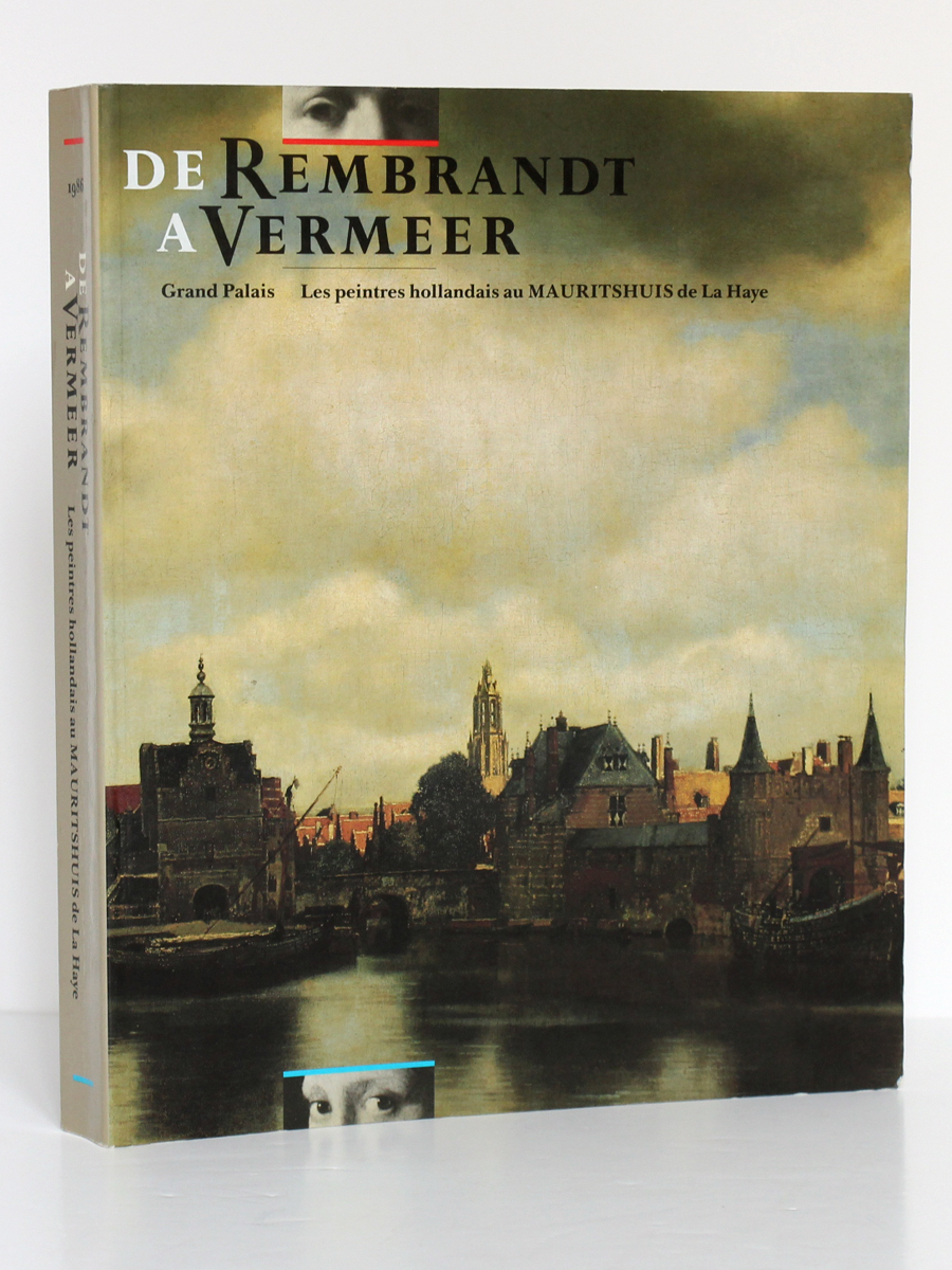 De Rembrandt à Vermeer. Catalogue Exposition Grand Palais Paris 1986. Couverture.