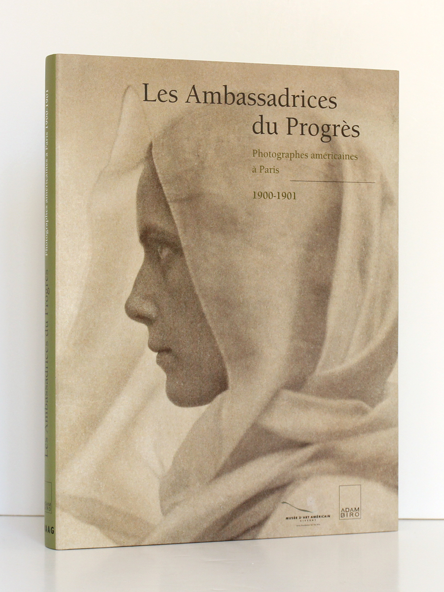 Les Ambassadrices du Progrès. Photographes américaines à Paris 1900-1901. Éditions Adam Biro, 2001. Couverture. / Photo zookasbooks.
