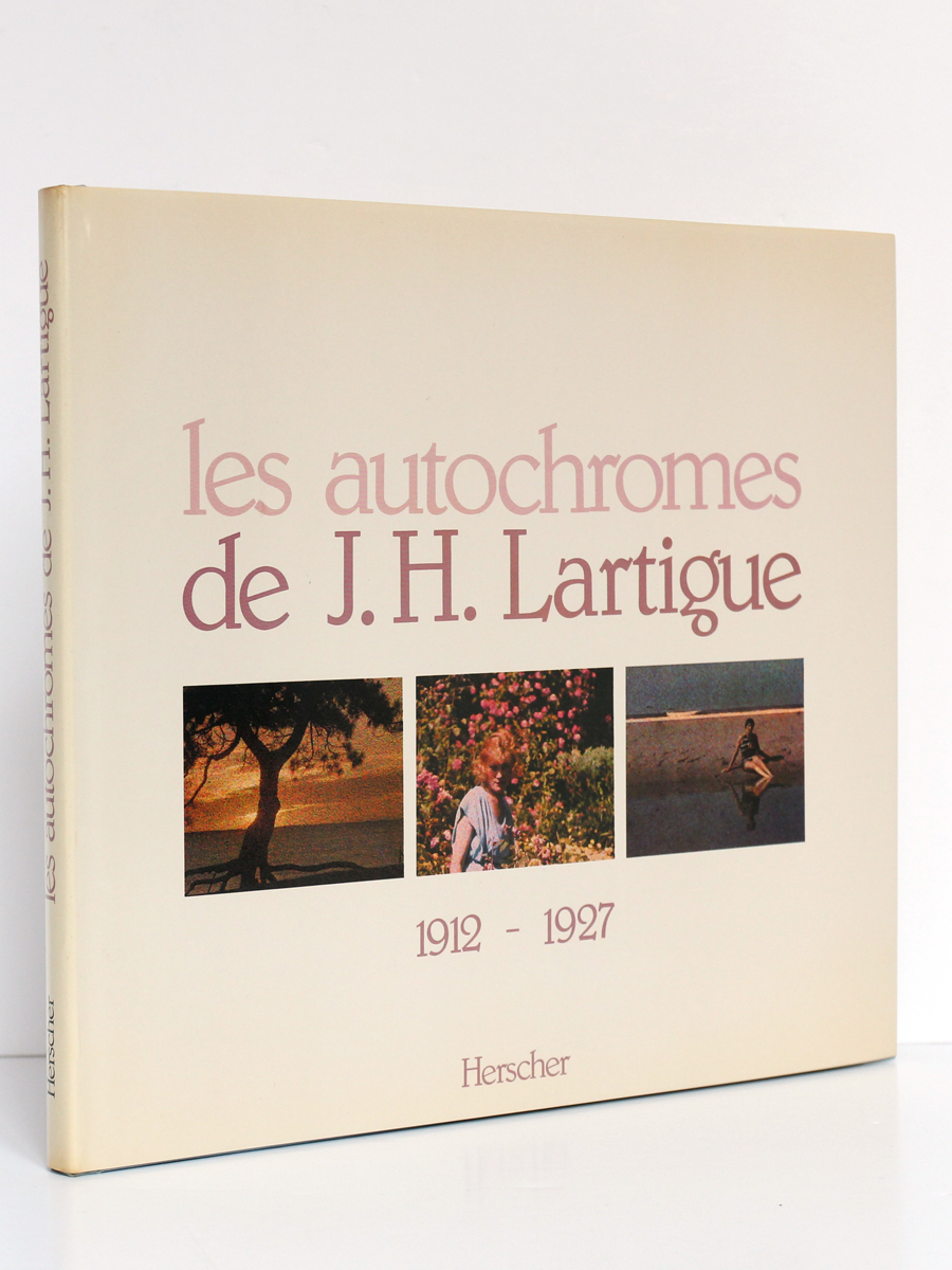 Les autochromes de J. H. Lartigue 1912-1927.