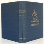 Histoire de la Marine. Texte de Georges G. TOUDOUZE, Ch. De la RONCIÈRE, Joannès TRAMOND, Cdt RONDELEUX, Charles DOLLFUS, Pierre DUBARD