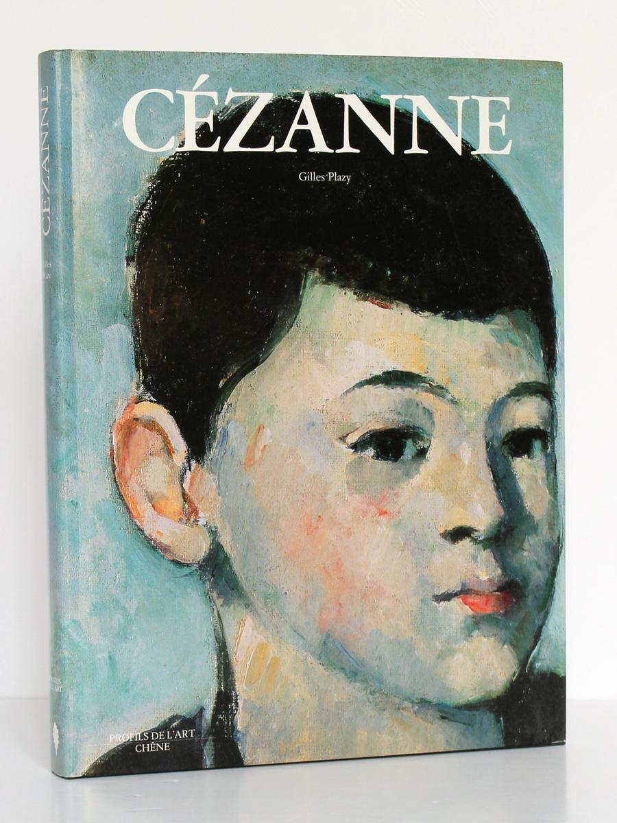 Cézanne, Gilles Plazy. Éditions du Chêne, 1991. Couverture.