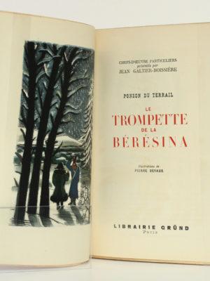 Le Trompette de la Bérésina, PONSON DU TERRAIL. Illustrations de Pierre DEVAUX. Gründ, 1946. Frontispice et page titre.