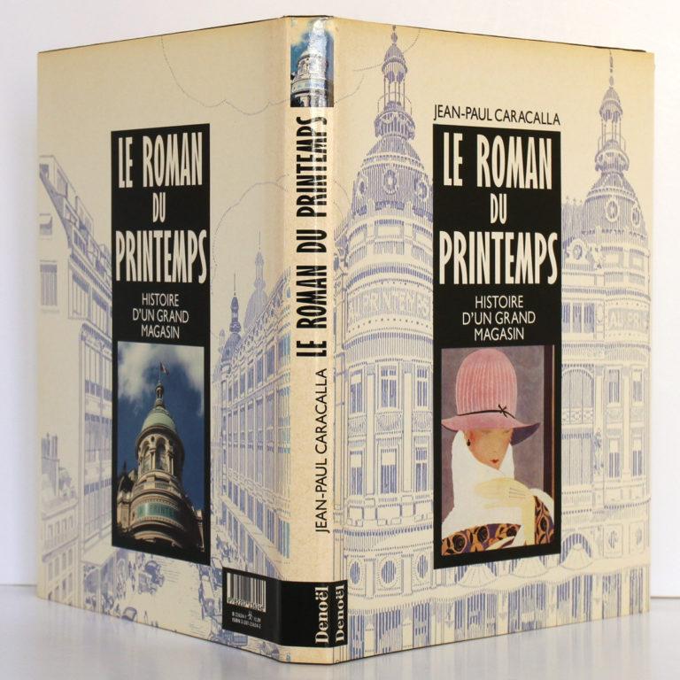 Le Roman du Printemps, Jean-Paul CARACALLA. Éditions Denoël, 1989. Jaquette : plats et dos.
