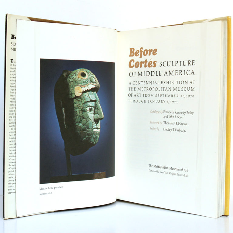 Before Cortès Sculpture of Middle America. The Metropolitan Museum of Art 1971. Frontispice et page titre.