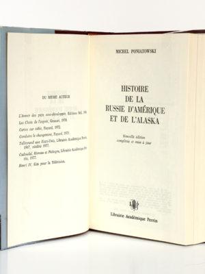 Histoire de la Russie d'Amérique et de l'Alaska, Michel PONIATOWSKI. Librairie Académique Perrin, 1978. Page titre.