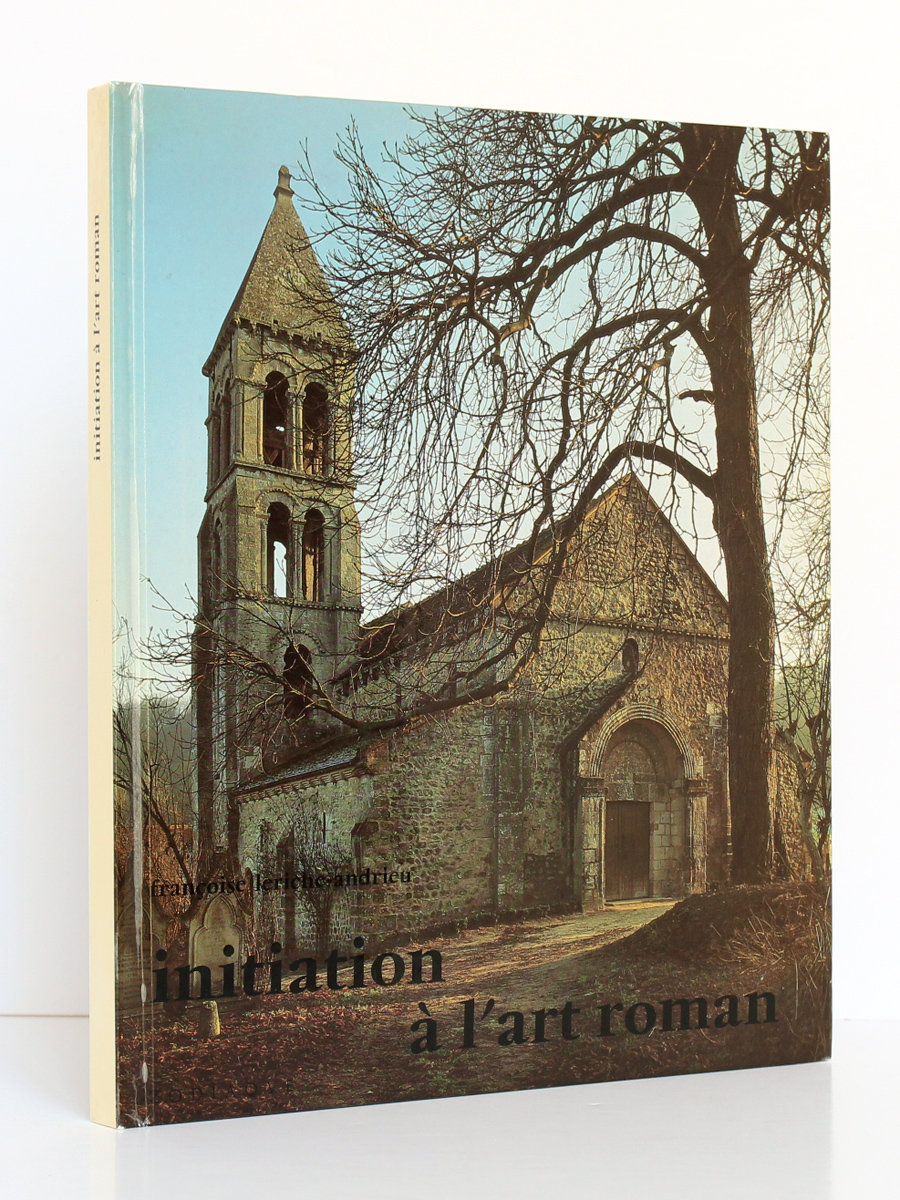 Initiation à l'art roman, Françoise Leriche-Andrieu. Zodiaque, 1984. Couverture.