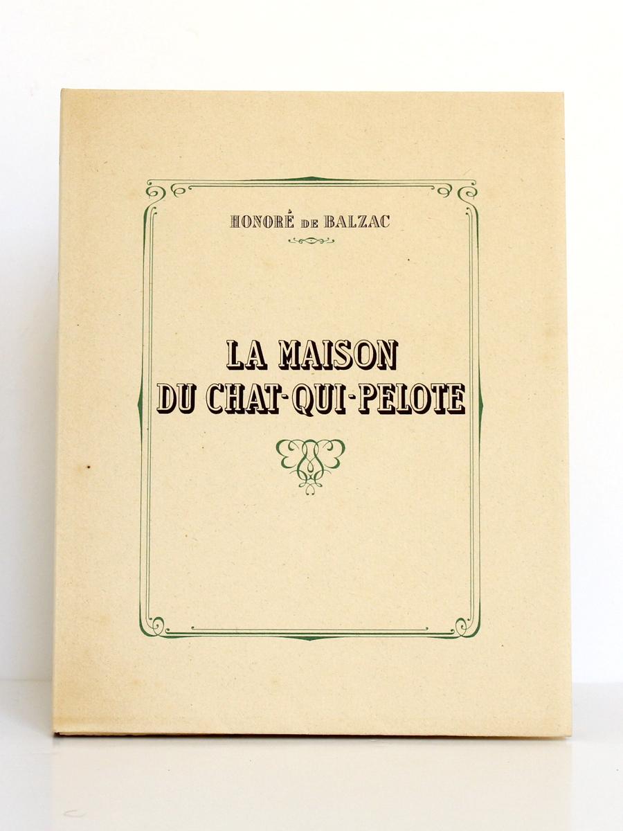 La Maison du Chat-qui-pelote, Honoré de BALZAC. Illustrations de P.-G. KLEIN. Jean Landru Éditeur, 1944. Couverture.