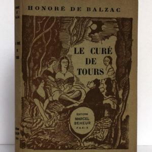 Le Curé de Tours, Honoré de BALZAC. Illustrations de Jean-Paul DUBRAY. Éditions Marcel Seheur, 1933. Couverture.