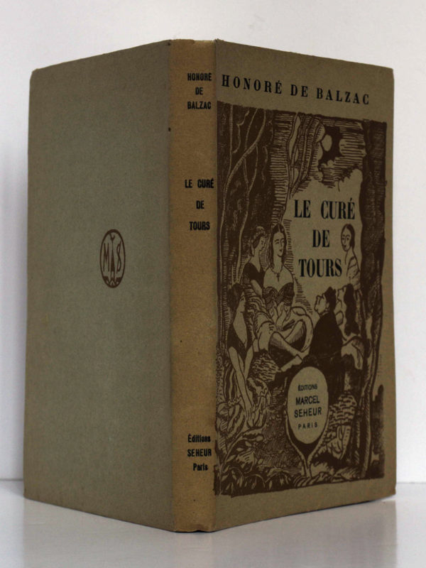 Le Curé de Tours, Honoré de BALZAC. Illustrations de Jean-Paul DUBRAY. Éditions Marcel Seheur, 1933. Couverture : dos et plats.
