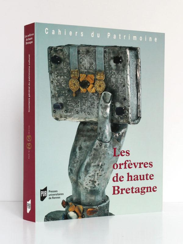 Les Orfèvres de haute Bretagne, Jean-Jacques RIOULT, Sophie VERGNE. Presses Universitaires de Rennes, 2006. Couverture.