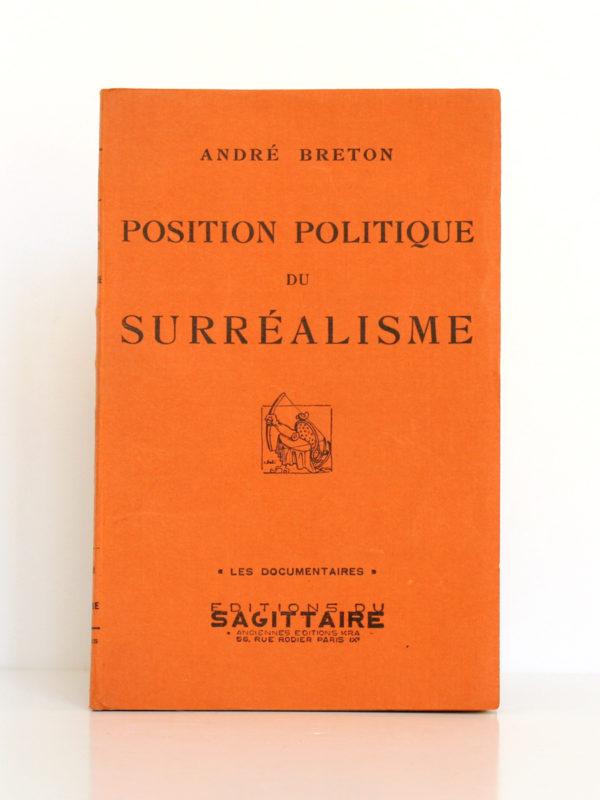 Position politique du Surréalisme, André BRETON. Éditions du Sagittaire, 1935. Couverture.