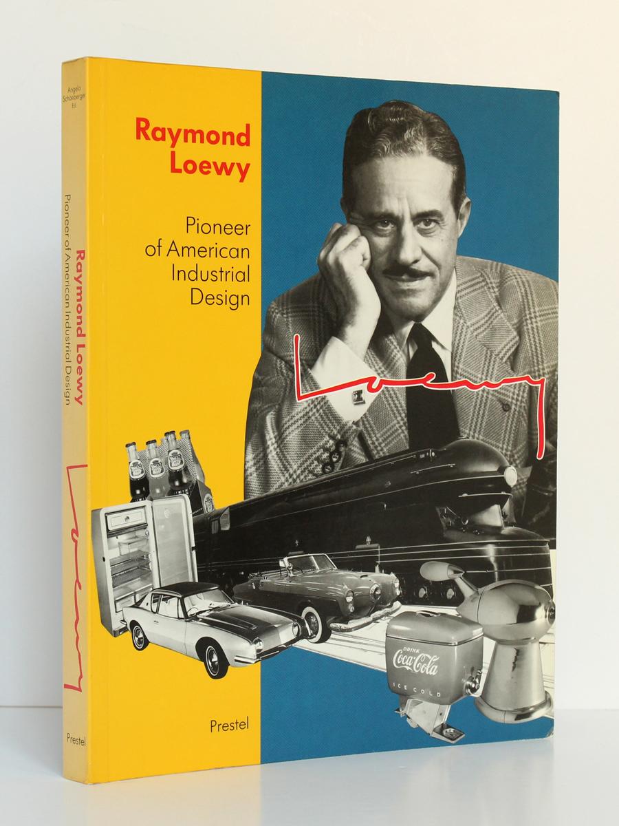 Raymond Loewy Pioneer of American Industrial Design. Prestel 1990. Couverture.