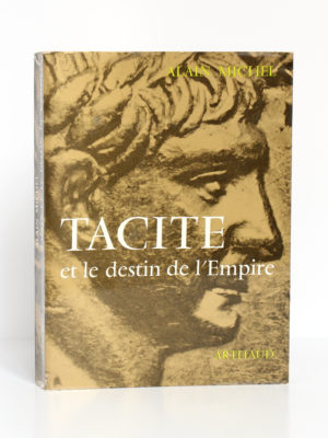 Tacite et le destin de l'Empire, Alain MICHEL. Arthaud, 1966. Couverture.