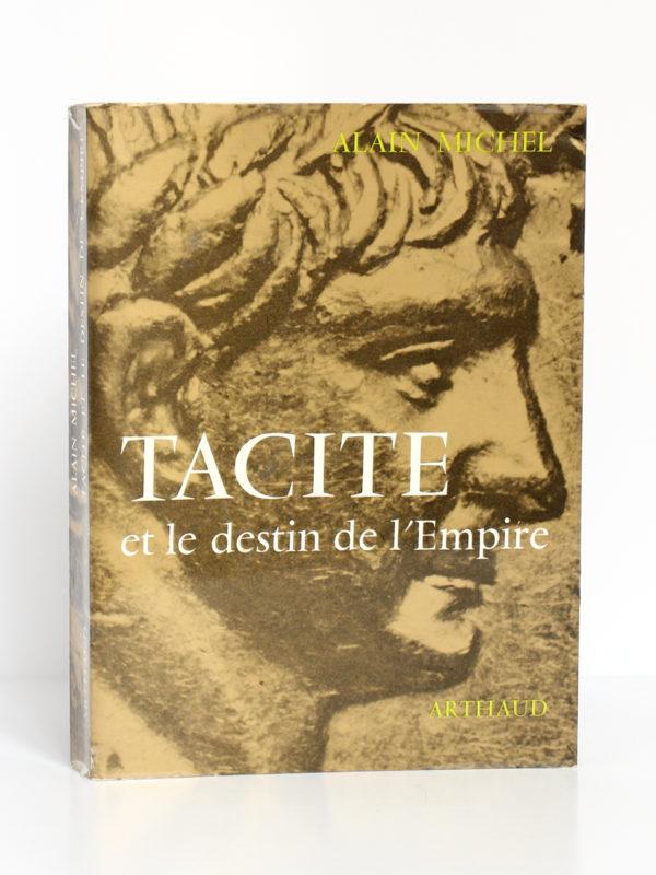 Tacite et le destin de l'Empire, Alain MICHEL. Arthaud, 1966. Couverture.