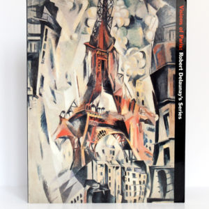 Visions of Paris : Robert Delaunay's Series. Catalogue de l'exposition au Deutsche Guggenheim à Berlin en 1997. Couverture.