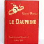 Le Dauphiné, Gaston DONNET. Éditions d'art L.-H. May, sans date [1900]. Reliure : premier plat.