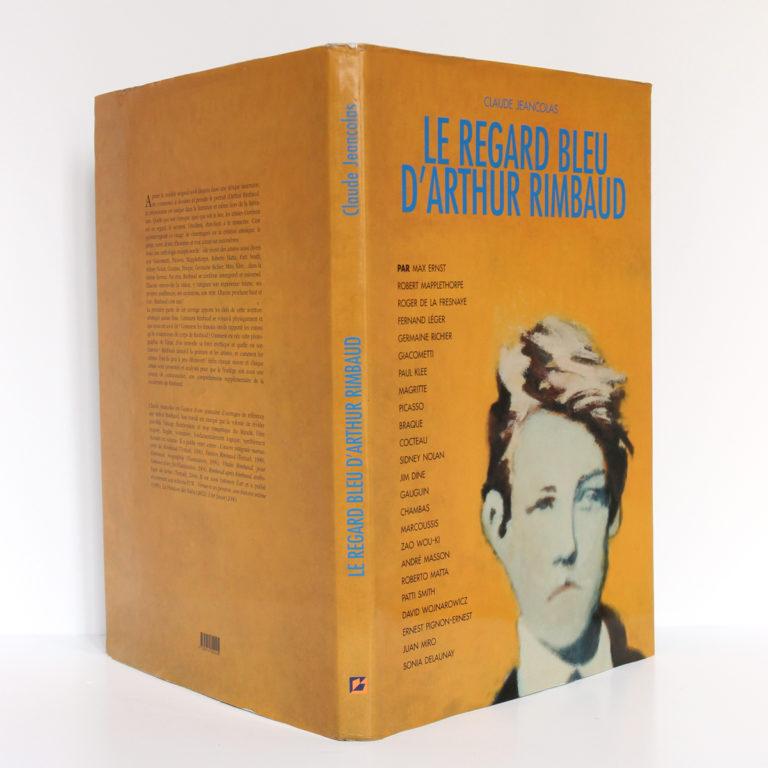 Le Regard bleu d'Arthur Rimbaud, Claude JEANCOLAS. ÉDITIONS F.V.W. 2007. Jaquette : dos et plats.