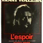 Lech Walesa L'espoir. Jean-Louis GAZIGNAIRE. Éditions du Guépard, 1981. Couverture.