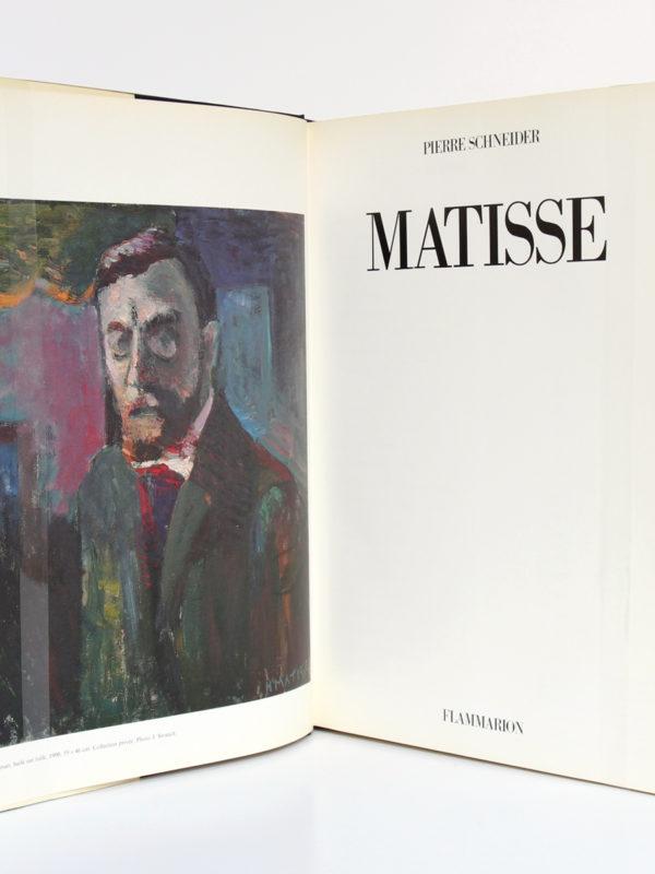Matisse, Pierre SCHNEIDER. Flammarion, 1984. Frontispice et page titre.