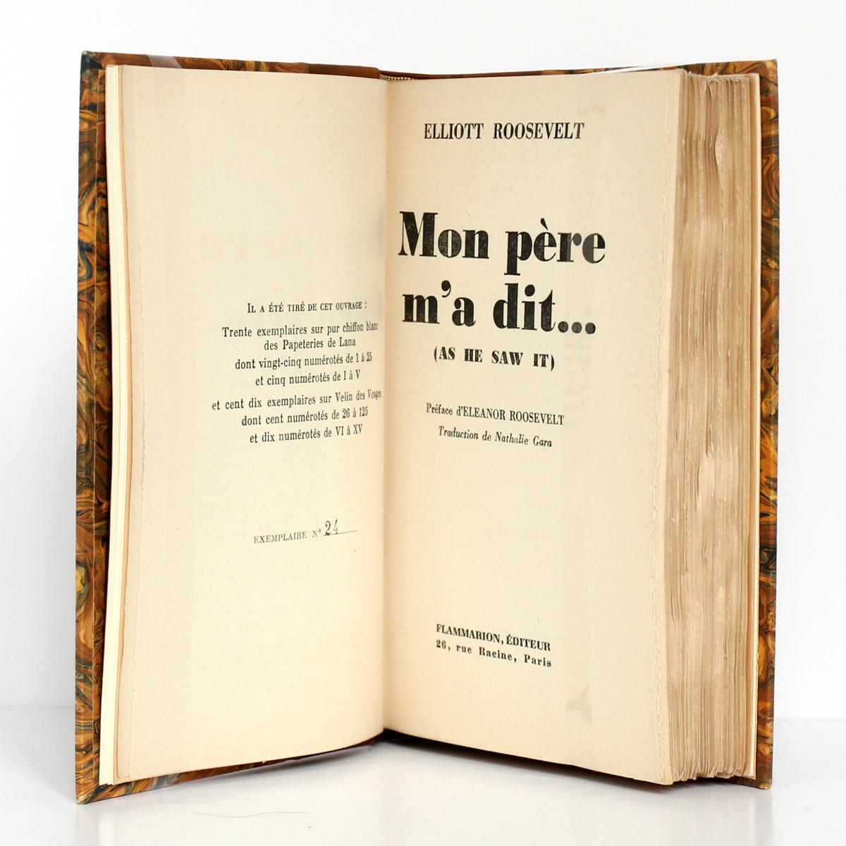 Mon père m'a dit… Elliott Roosevelt. Flammarion, 1947. Justificatif de tirage et page titre.